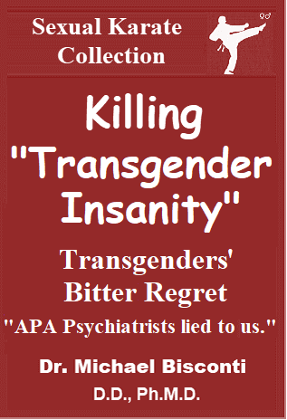 Killing Transgender Insanity